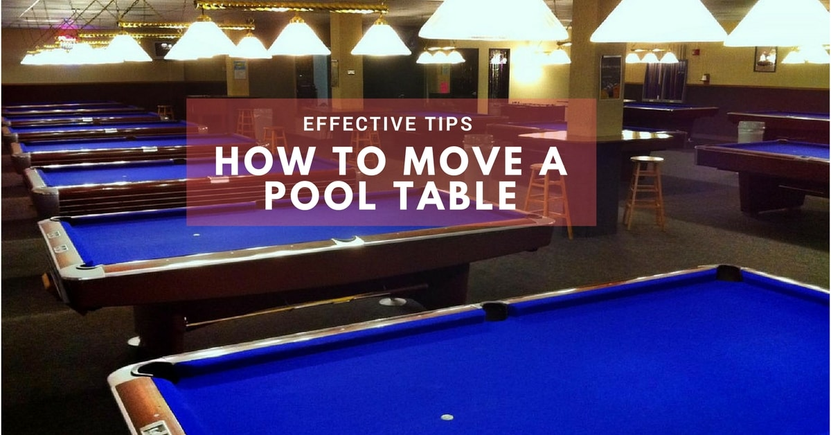 Effective Tips On How To Move A Pool Table GoSports Reviews - How do you take apart a pool table