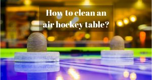clean air hockey table
