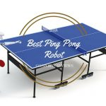Best Ping Pong Robot Reviews for 2018: Top Rated Ping Pong Robots for the Money