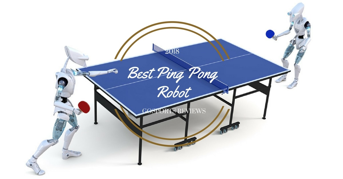 Best ping pong robot reviews for 2018 top rated ping pong - How much does a ping pong table cost ...