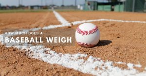 How Much Does a Baseball Weigh: Read this Post and Find Out the Answer