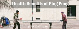 Health Benefits of Ping Pong