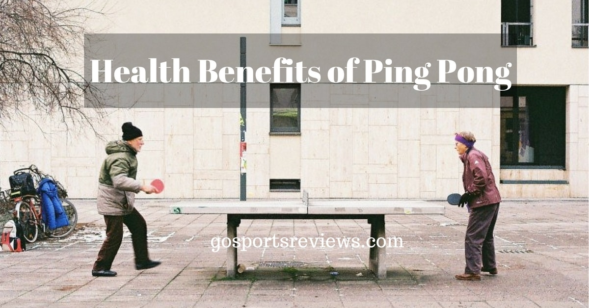 Top 7 Health Benefits of Ping Pong: A Few Good Reasons to Play