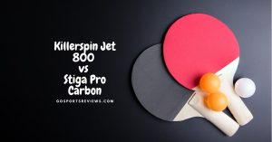 Killerspin Jet 800 vs Stiga Pro Carbon: Which is a Better Ping Pong Paddle?