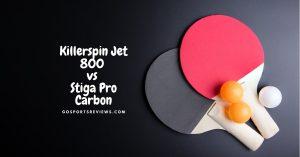 Killerspin Jet 800 vs Stiga Pro Carbon